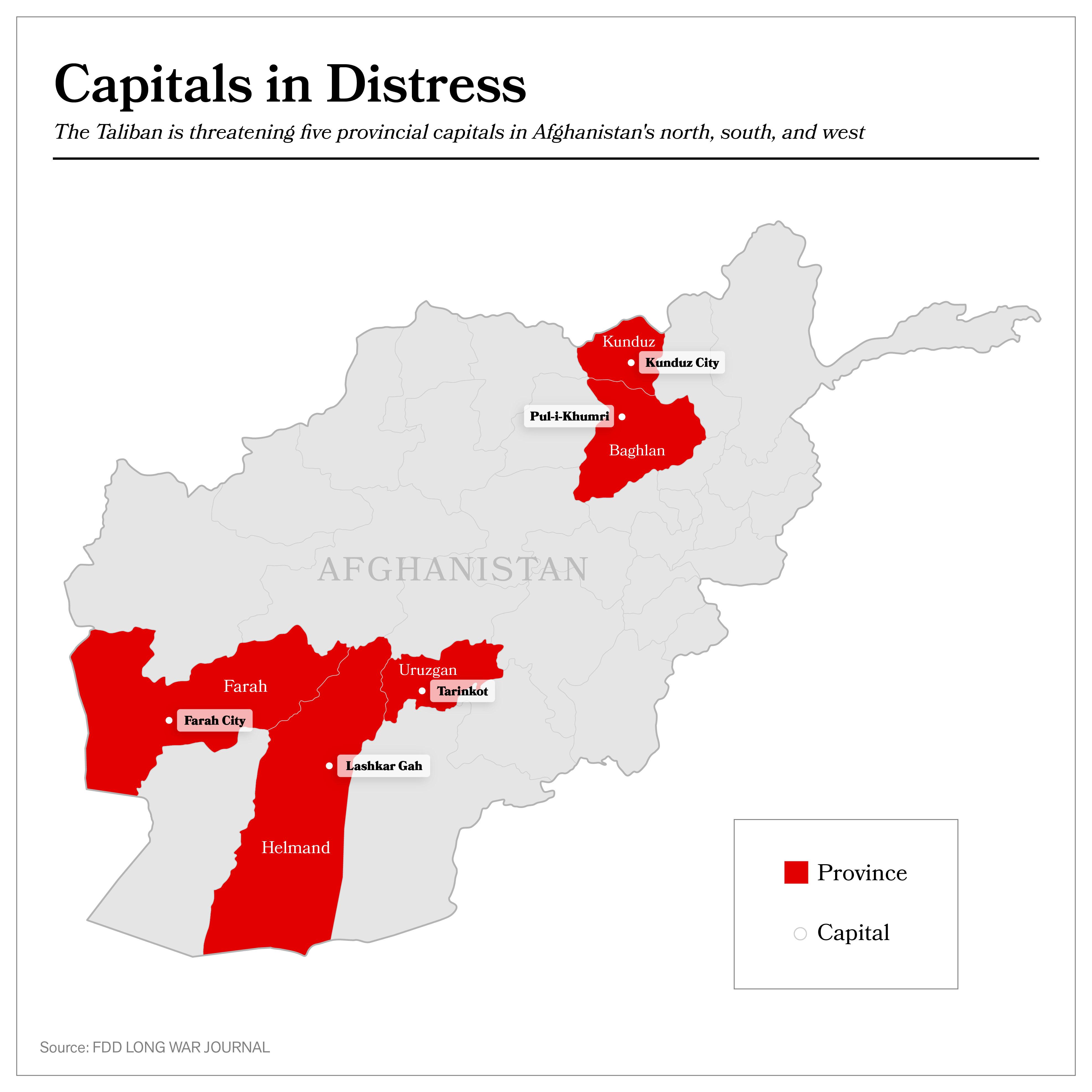 Taliban threatens 5 provincial capitals in Afghanistan | FDD's Long on panjshir province, ghazni province, baghlan province, takhar province, nangarhar province afghanistan map, nuristan afghanistan map, kapisa province afghanistan map, kapisa province, afghanistan khyber pass map, paktika province, khost province, wakhan corridor afghanistan map, gandamak afghanistan map, puli khumri afghanistan map, kathmandu afghanistan map, kandahar afghanistan map, nangarhar province, kabul province, fallujah afghanistan map, helmand afghanistan map, balkh province, istalif afghanistan map, laghman province, paktika province afghanistan map, afghanistan rivers map, panjshir province afghanistan map, gardez afghanistan map, badakhshan province, herat afghanistan map, helmand province, kandahar province, mazar-e sharif, herat province, islamabad afghanistan map, bala murghab afghanistan map, singesar afghanistan map, kunar province,